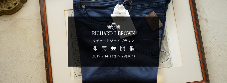【RICHARD J.BROWN / リチャードジェイブラウン・即売会開催 / 2019.9.14(Sat)-9.29(sun)】【TOKYO.T73.W644】のイメージ