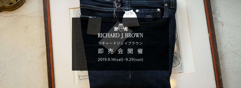 【RICHARD J.BROWN / リチャードジェイブラウン・即売会開催 / 2019.9.14(Sat)-9.29(sun)】【TOKYO.T110.WOOD】のイメージ