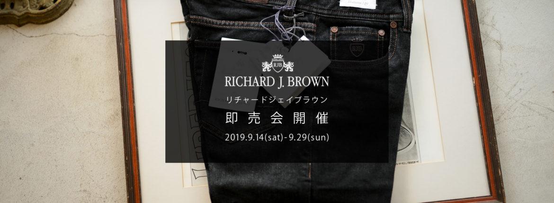 【RICHARD J.BROWN / リチャードジェイブラウン・即売会開催 / 2019.9.14(Sat)-9.29(sun)】【TOKYO.T28.WOOD】のイメージ