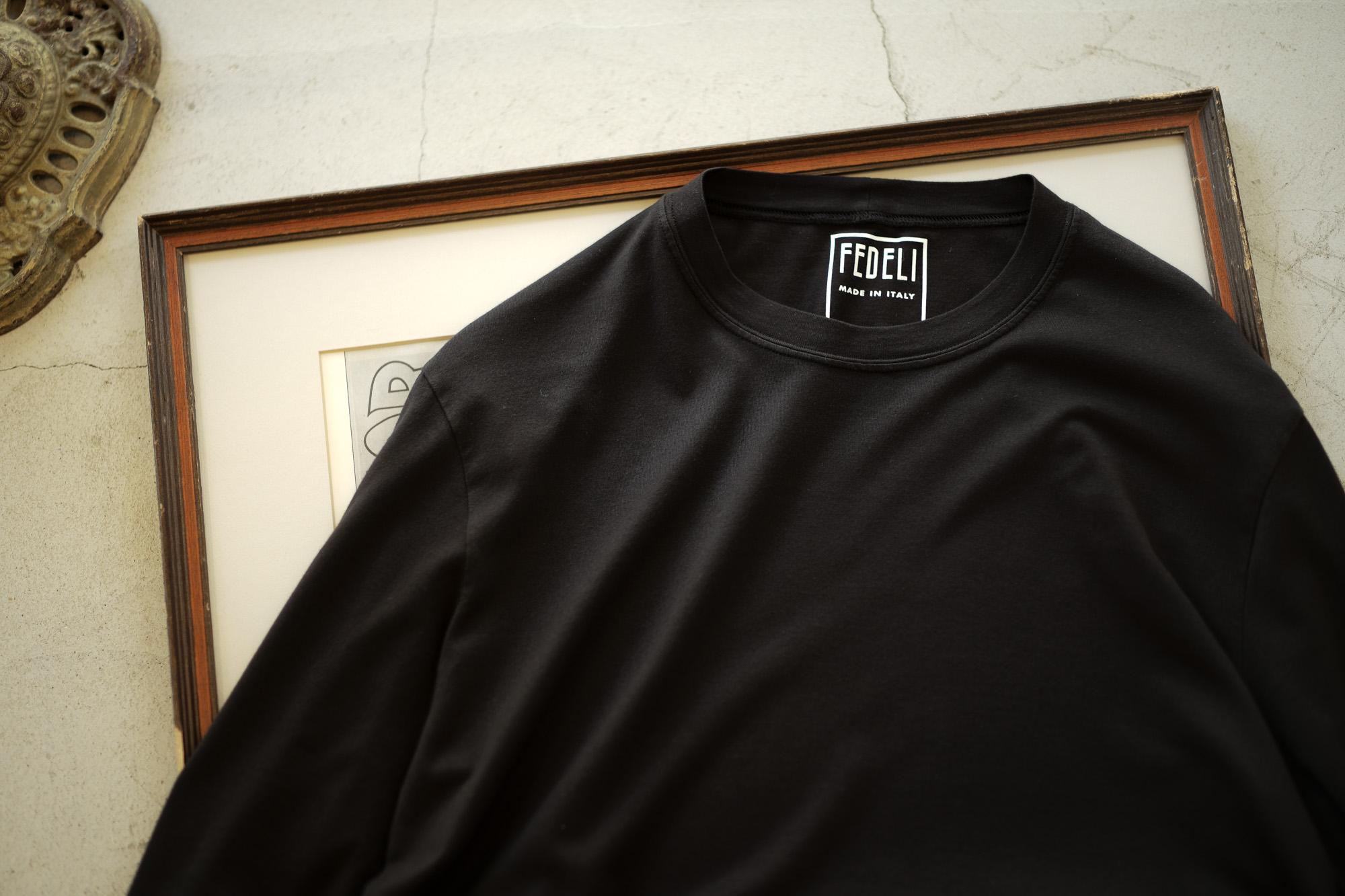 FEDELI (フェデリ) Long Sleeve Crew Neck T-shirt (ロングスリーブ Tシャツ) ギザコットン ロングスリーブ Tシャツ BLACK (ブラック・36) made in italy (イタリア製) 2022 春夏 【ご予約開始】 愛知 名古屋 Alto e Diritto altoediritto アルトエデリット ロンT ロングTシャツ